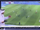 بالفيديو..محمد فودة يكشف عن حالة تسلل لم يعلن عنها الحكم في مباراة الاتحاد والنصر